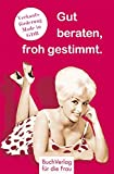 Gut beraten, froh gestimmt: Verkaufsförderung Made in GDR (Minibibliothek)