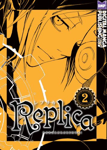 Replica Vol. 2 (Shonen Manga) (English Edition)