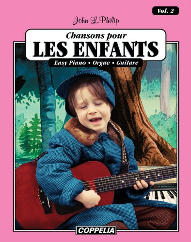 15 Chansons pour enfants vol. 2 - Easy piano, orgue, guitare (Affichage vertical) (French Edition)