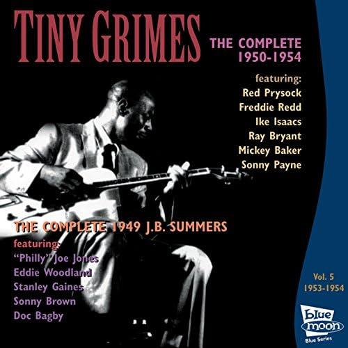 Tiny Grimes & J. B. Summers feat. Freddie Redd, Ike Isaacs, Ray Bryant, Mickey Baker, Sonny Payne, Philly Joe Jones, Eddie Woodland, Stanley Gaines, Sonny Brown & Doc Bagby