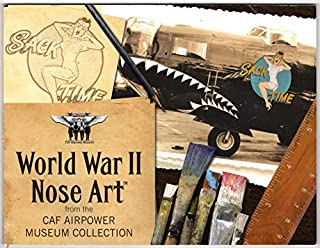 World War II Nose Art from the CAF Airpower Museum Collection
