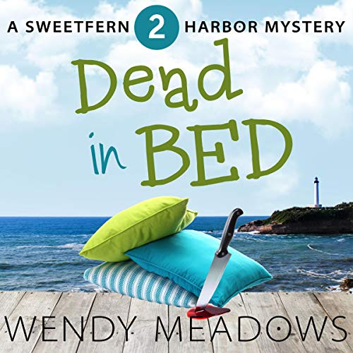 Dead in Bed Audiobook By Wendy Meadows cover art