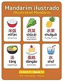 Mandarim Ilustrado - Livro 1: Illustrated Mandarin - Book 1