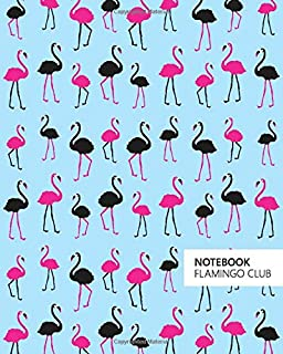 Notebook Flamingo Club: (Blue Edition) Fun notebook 192 ruled/lined pages (8x10 inches / 20.3x25.4 cm / Large Jotter)