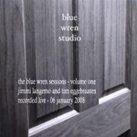 Vol. 1-Blue Wren Sessions