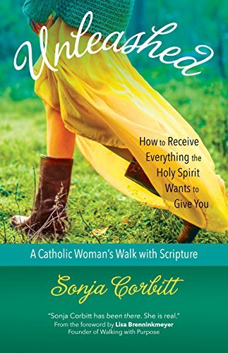 Unleashed: How to Receive Everything the Holy Spirit Wants to Give You