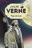 Julio Verne 7. Viaje a la Luna. (INOLVIDABLES)