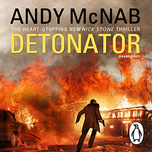 Detonator     Nick Stone, Book 17              By:                                                                                                                                 Andy McNab                               Narrated by:                                                                                                                                 Paul Thornley                      Length: 10 hrs and 47 mins     20 ratings     Overall 4.5