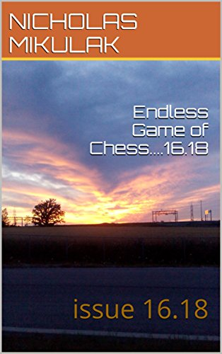 Endless Game of Chess....16.18: issue 16.18 (English Edition)