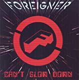 Songtexte von Foreigner - Can't Slow Down