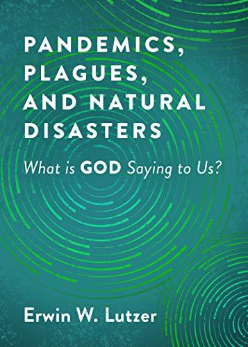 Pandemics, Plagues, and Natural ...