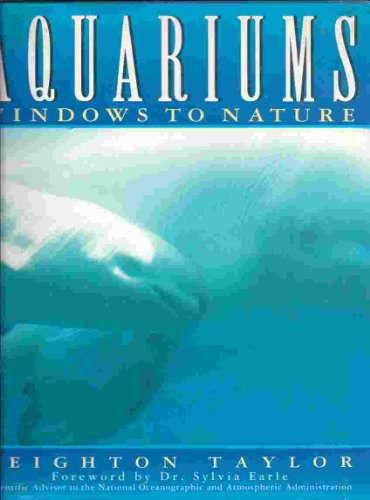 Aquariums: Windows to Nature