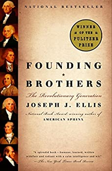 Paperback Founding Brothers: The Revolutionary Generation Book