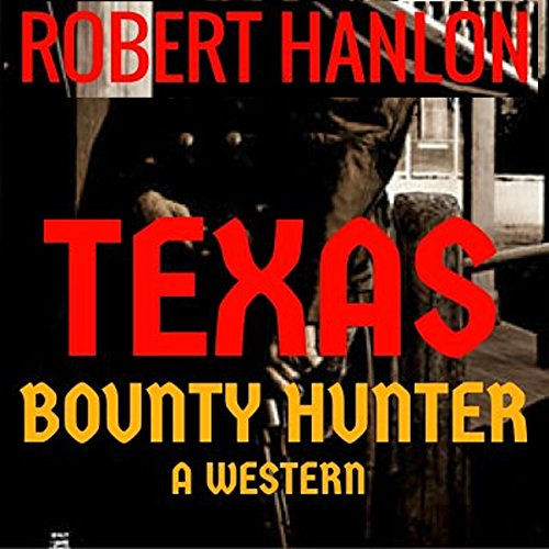 Texas Bounty Hunter audiobook cover art