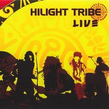 Hilight tribe live