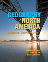 Geography of North America, The: Environment, Culture, Economy
