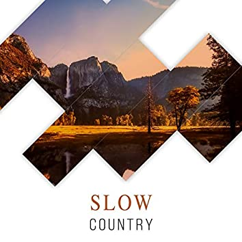 Slow Country, Vol. 2