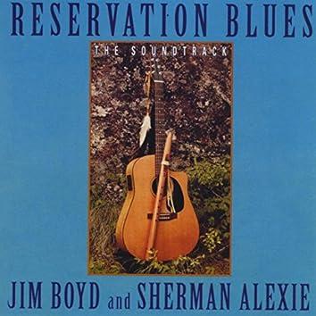 Reservation Blues: The Soundtrack