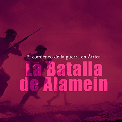 La Batalla de Alamein [The Battle of Alamein] copertina