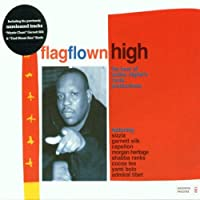Flag Flown High by Various Artists (2007-06-12)