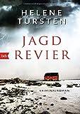 Jagdrevier: Kriminalroman (Die Embla-Nyström-Krimis, Band 1)
