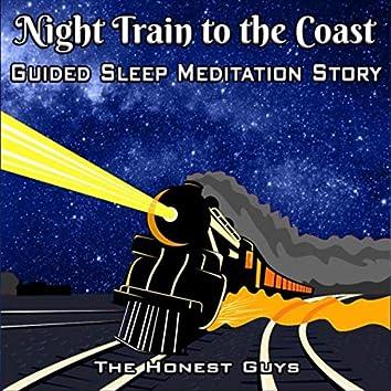 Night Train to the Coast (Guided Sleep Meditation Story)