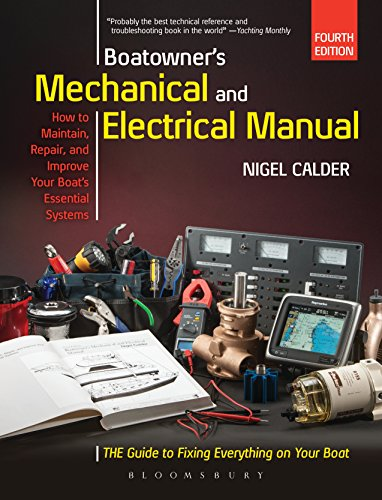 Boatowner's Mechanical and Electrical Manual: Repair and Improve Your Boat's Essential Systems (English Edition)