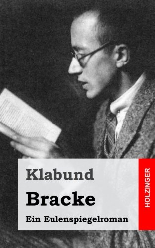 Bracke: Ein Eulenspiegelroman