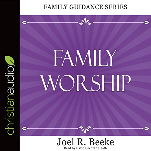 Family Worship audiobook cover art
