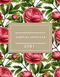 Agenda Semanal 2021: 2021 Planificador de 52 semanas, calendario para gestionar tus objetivos, libreta, anotar, agenda y diario personal, calendario ... Semanal de 12 meses con diseño de flores