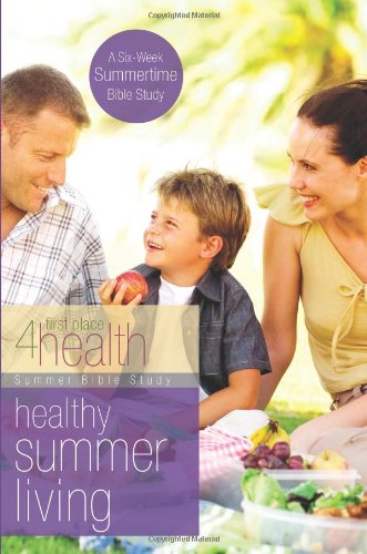 Healthy Summer Living: Summer Bible Study (First Place 4 Health)