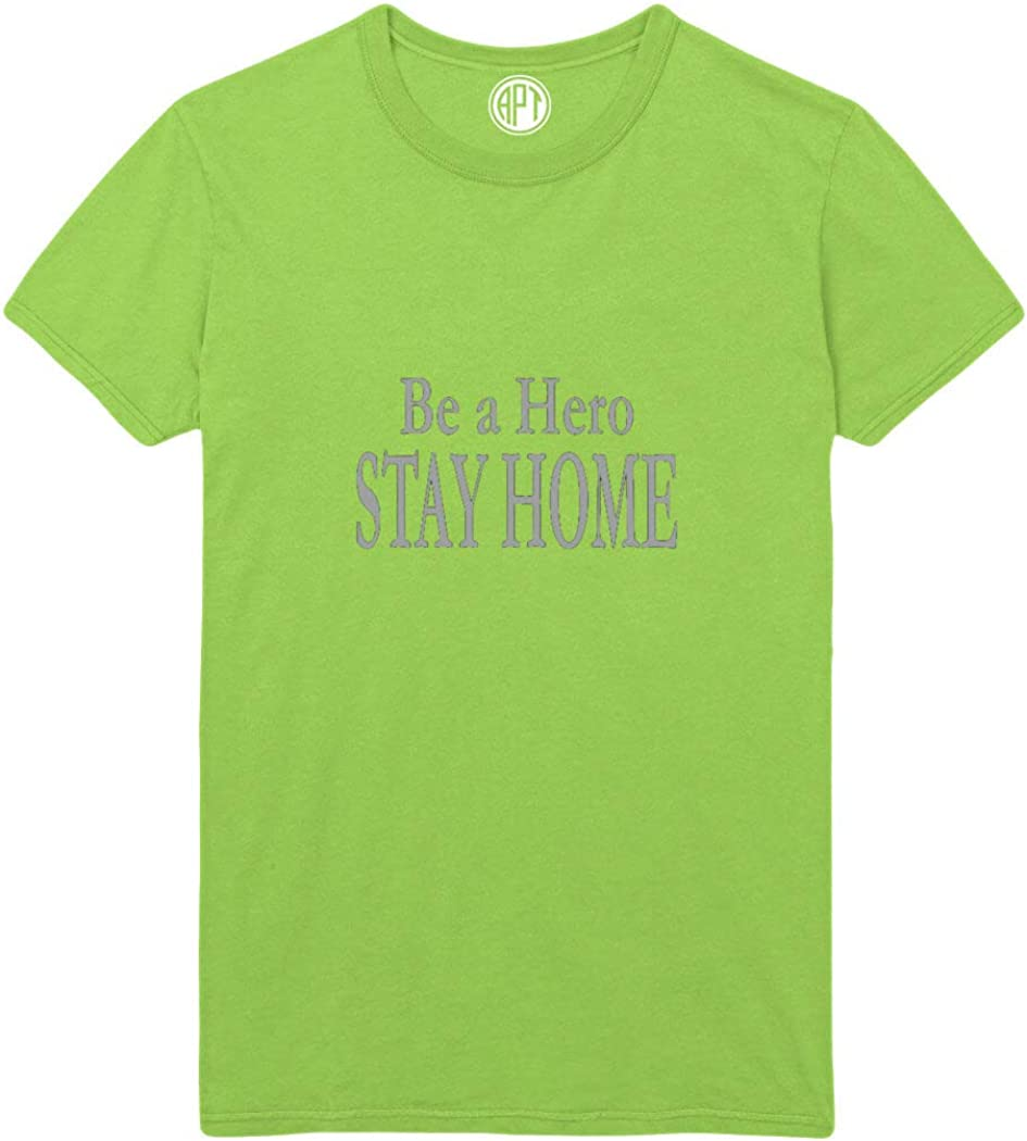 Be a Hero Stay Home Printed T-Shirt