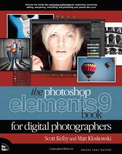 The Photoshop Elements 9 Book for Digital Photographers (Voices That Matter) by Scott Kelby (2010-12-07)
