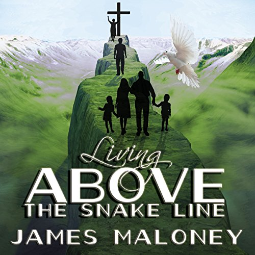 Living Above the Snake Line audiobook cover art