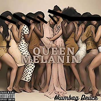Queen Melanin (Freestyle)