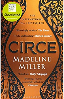 Circe: The International No. 1 Bestseller - Shortlisted for the Women's Prize for Fiction 2019 by [Madeline Miller]