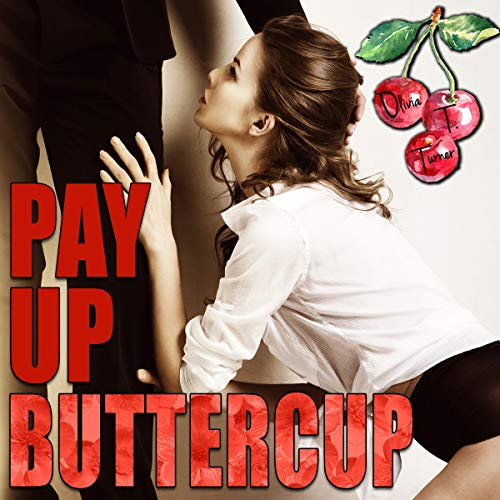 Pay Up Buttercup audiobook cover art