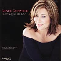 When Lights Are Low by Denise Donatelli (2010-09-14)