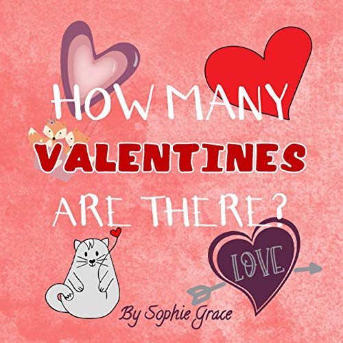 How Many Valentines Are There?: Learning to Count for Toddlers, A Fun Picture Puzzle Book for 2-5 Years Old (English Edition)