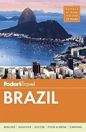 Fodors Brazil (Travel Guide) by Fodors Travel Guides(2015-10-06)