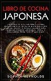 Libro de Cocina Japonesa: Un libro de cocina tradicional japonesa que incluye recetas como ramen,...