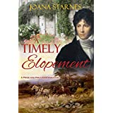 A Timely Elopement: A Pride and Prejudice Variation (English Edition)