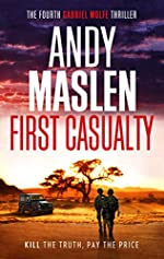First Casualty (The Gabriel Wolfe Thrillers Book 4)