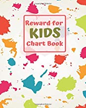 "Reward for Kids Chart Book: Fun Reward Journal Diary Notebook for Kids, to Record all Their Amazing Successes & Memories, Sketchbook Dairy Organizer ... 8""x10"" with 120 pages. (Kids Reward Journal)"