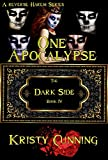 One Apocalypse (The Dark Side Book 4) (English Edition)
