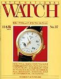 インターナショナル リスト ウォッチ no.37―日本版 特集:グラスヒュッテ オリジナル コレクション (別冊CG)