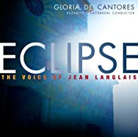 Eclipse: The Voice of Jean Langlais by Gloriae Dei Cantores