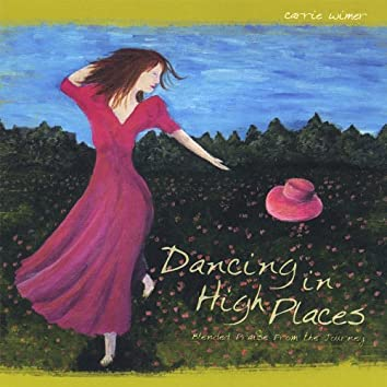 Dancing in High Places