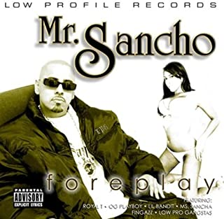 Foreplay by Mr. Sancho