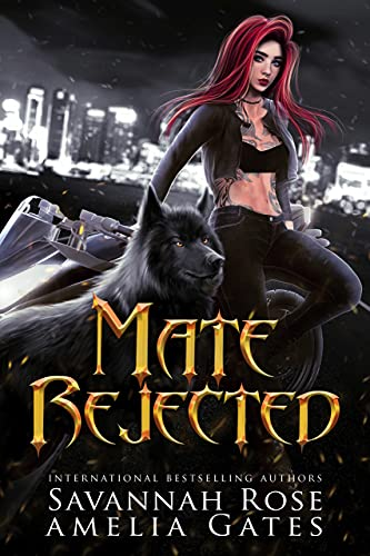 Mate Rejected: A Rejected Mate Shifter Romance by [Savannah Rose, Amelia Gates]